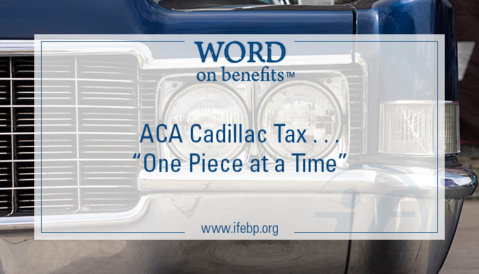Cadillac Tax Archives - Word on Benefits
