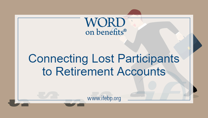 Connecting Lost Participants to Retirement Accounts