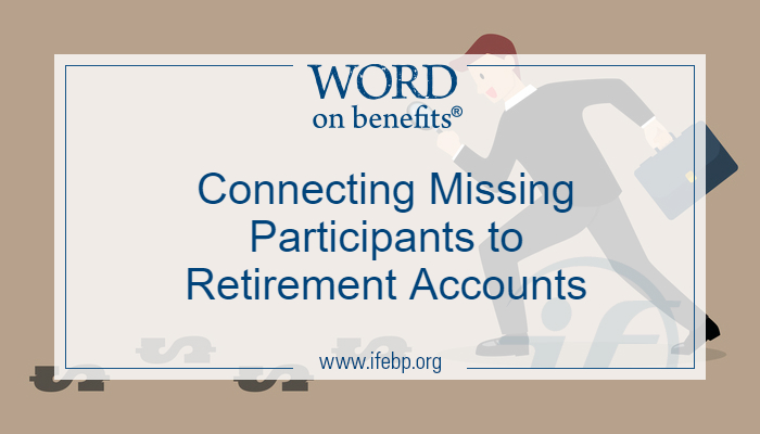 Connecting Missing Participants to Retirement Accounts