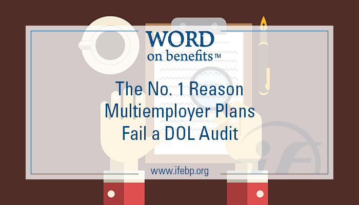 5-21_reason-multiemployer-plans-fail-dol-audit