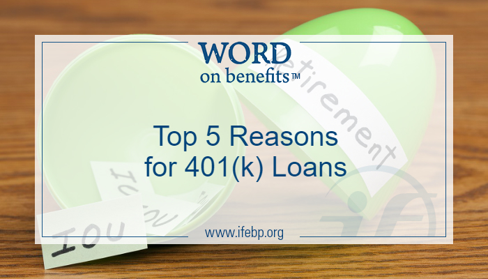 Top 5 Reasons for 401(k) Loans