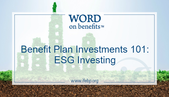 Benefit Plan Investments 101: ESG Investing