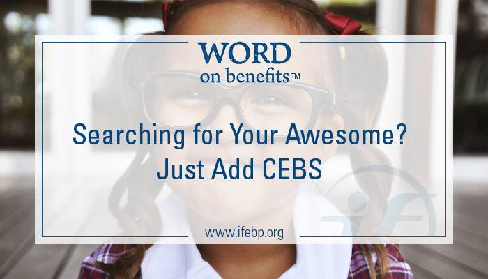 6-1_Searching-for-Your-Awesome-Just-Add-CEBS_Large