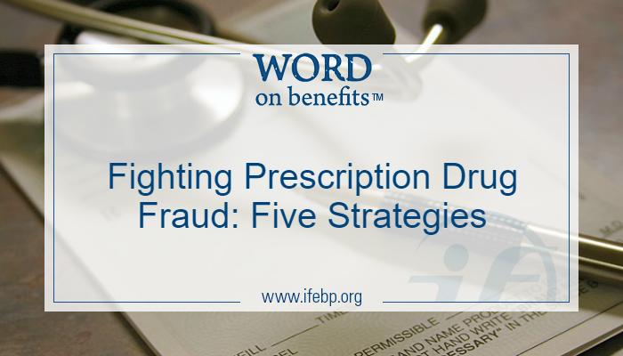 Fighting Prescription Drug Fraud: Five Strategies