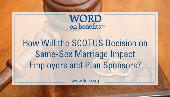 6-22_scotus-decision-same-sex-marriage-employers-plan-sponsors