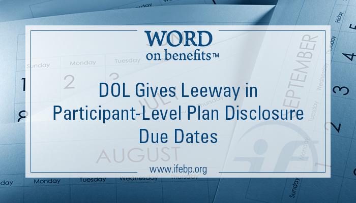 6-25_dol-participant-level-plan-disclosure-due-dates