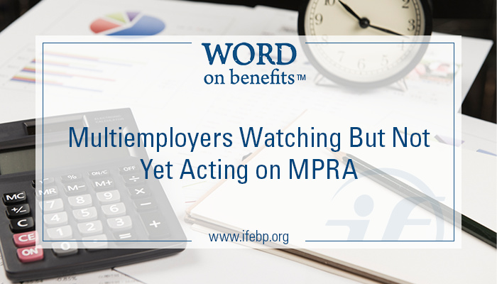 7-23_multiemployers-watching-not-yet-acting-MPRA