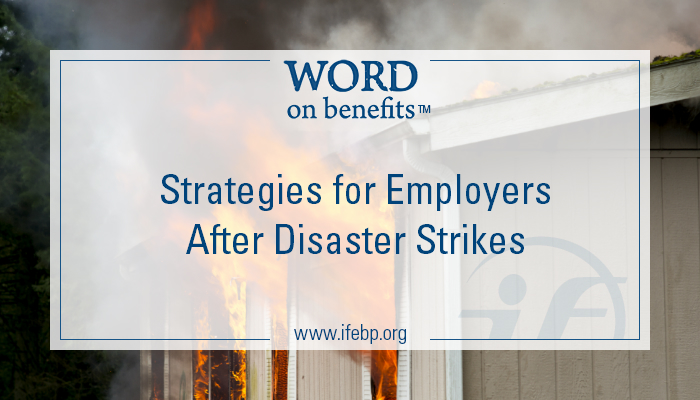 7-25_Strategies for Employers When Disaster Strikes_Large