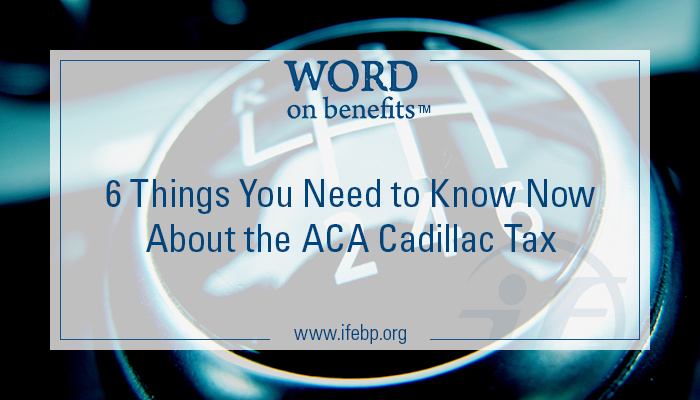 8-11_6-things-about-aca-cadillac-tax