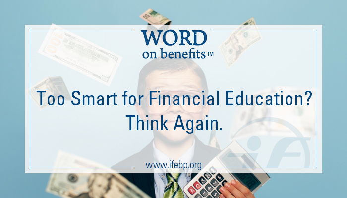 8-11_Too-Smart-for-Financial-Education-Think-Again_Large