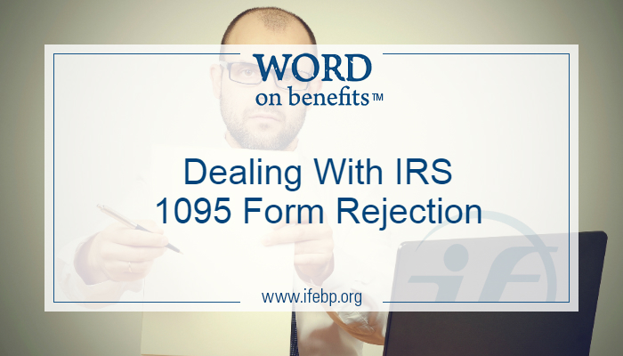 Dealing With Irs 1095 Form Rejection