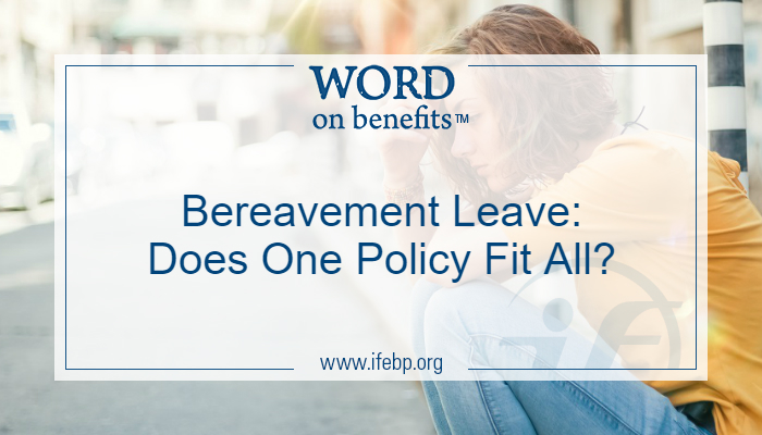 Bereavement Leave: Does One Policy Fit All?