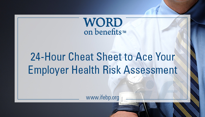 24-Hour Cheat Sheet To Ace Your Employer Health Risk Assessment (Hra)