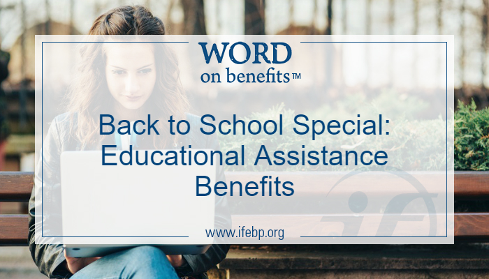 Back to School Special: Educational Assistance Benefits