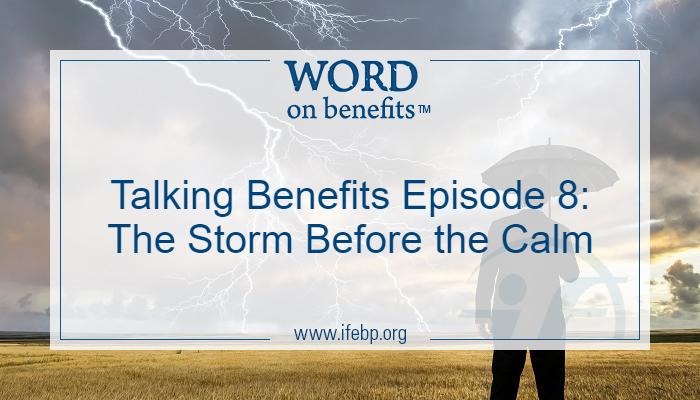 Talking Benefits Episode 8: The Storm Before the Calm
