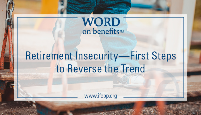 9-10_retirement-insecurity-first-steps-reverse-trend