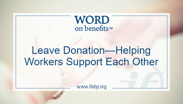 Leave Donation—Helping Workers Support Each Other