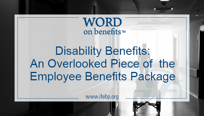 9-13_Disability-Benefits-Overlooked-Piece-of-Employee-Benefits-Package_Large