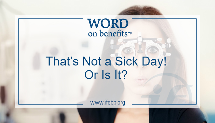 That's Not a Sick Day! Or Is It?
