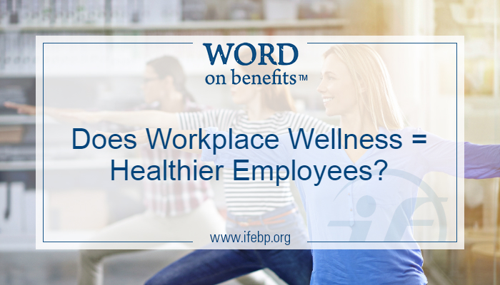 9-2_Does-Workplace-Wellness-Healthier-Employees_Large