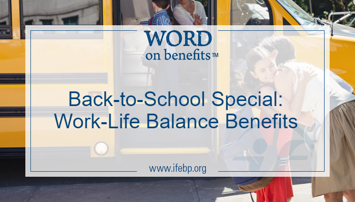 Back-to-School Special: Work-Life Balance Benefits
