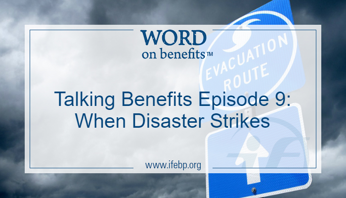 Talking Benefits Episode 9: When Disaster Strikes