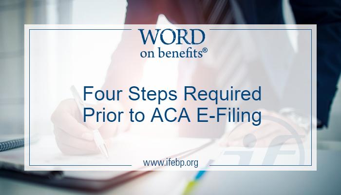 Four Steps Required Prior to ACA E-Filing