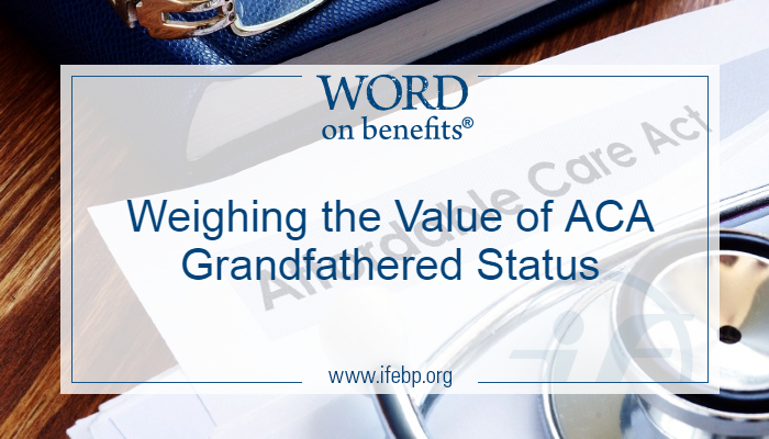 Weighing the Value of ACA Grandfathered Status