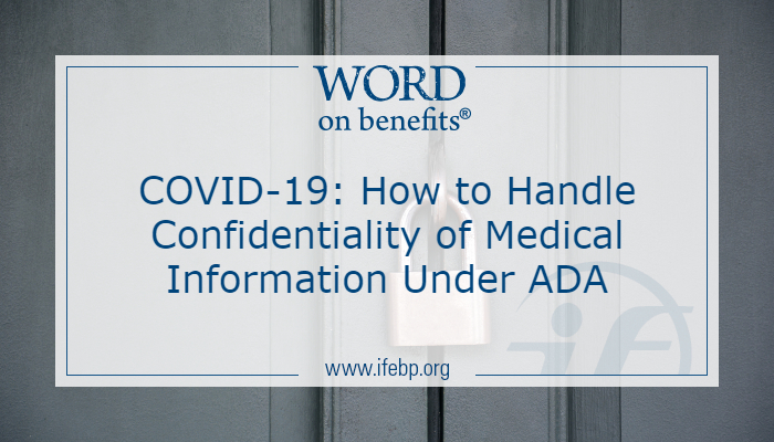 COVID-19: How to Handle Confidentiality of Medical Information Under ADA