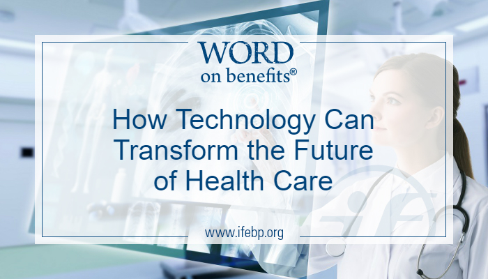How Health Care Technology Can Transform the Future