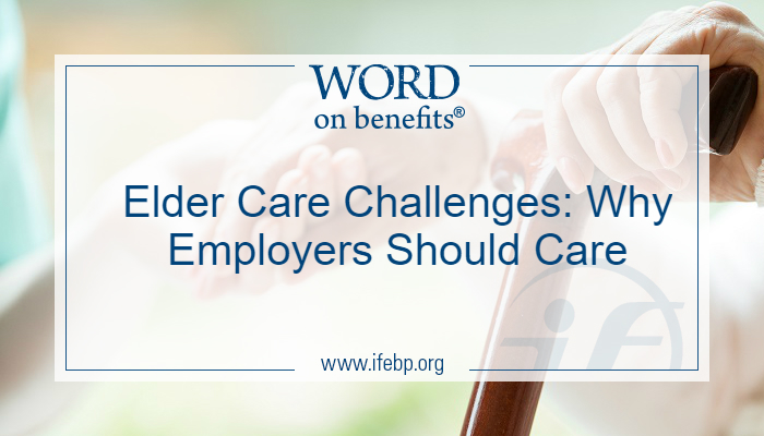 Elder Care Challenges: Why Employers Should Care