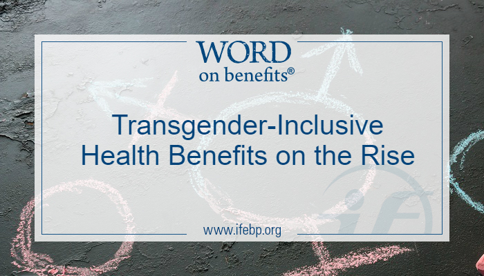 Transgender-Inclusive Health Benefits on the Rise