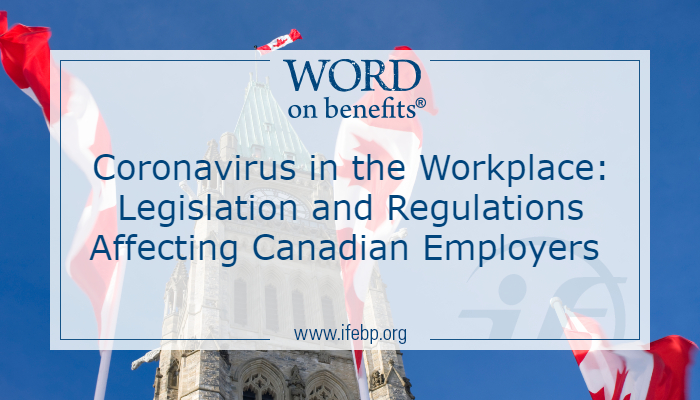 Coronavirus in the Workplace: Legislation and Regulations Affecting Canadian Employers