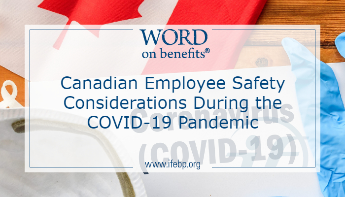 Canadian Employee Safety Considerations During the COVID-19 Pandemic