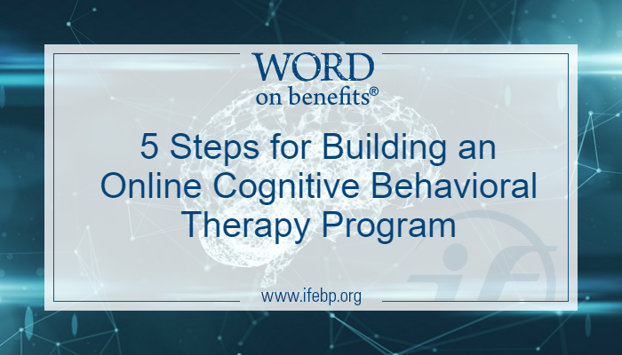 5 Steps for Building an Online Cognitive Behavioral Therapy Program