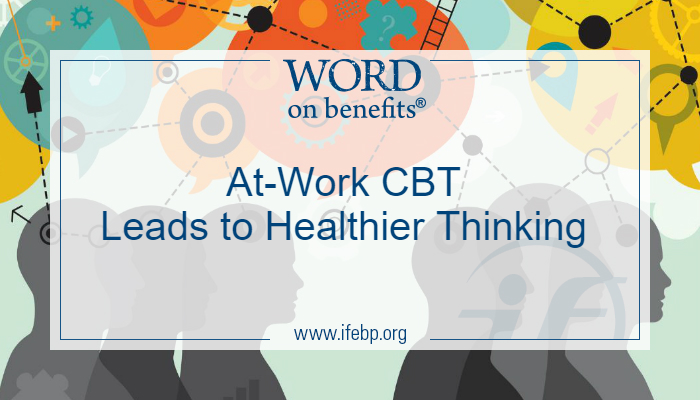 At-Work CBT Leads to Healthier Thinking