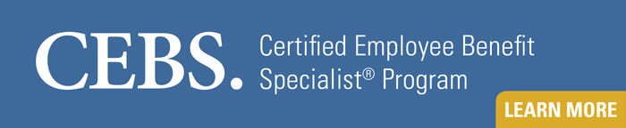 CEBS: Certified Employee Benefits Specialist Program