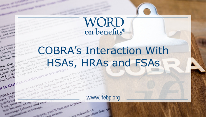 COBRA's Interaction With HSAs, HRAs and FSAs