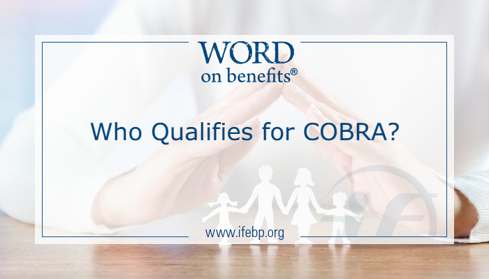 Who Qualifies for COBRA?