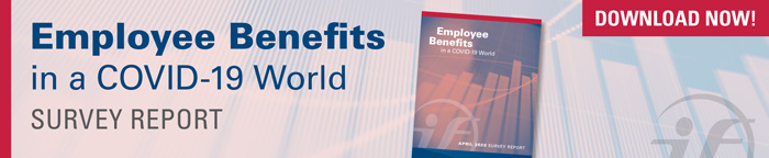 Employee Benefits in a COVID-19 World Survey Report