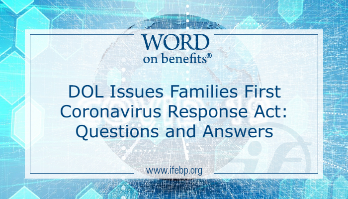 DOL Issues Families First Coronavirus Response Act (FFCRA): Questions and Answers
