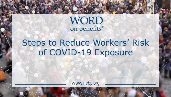 Steps to Reduce Workers' Risk of COVID-19 Exposure