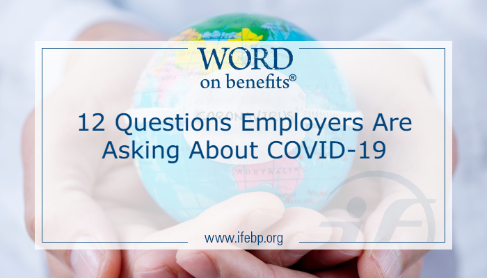 12 Questions Employers Are Asking About COVID-19