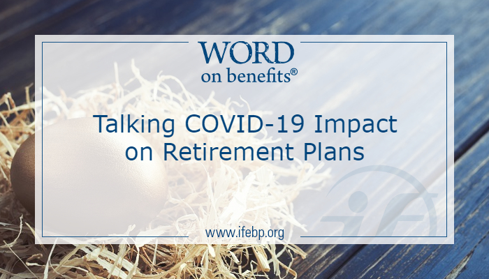 Talking COVID-19 Impact on Retirement Plans
