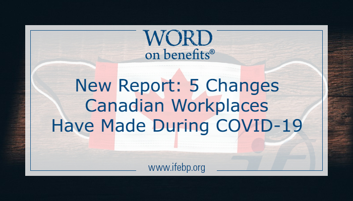 New Report: 5 Changes Canadian Workplaces Have Made During COVID-19