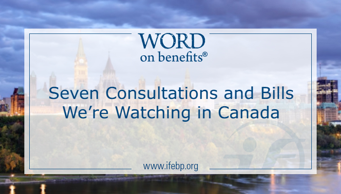 Seven Consultations and Bills We're Watching in Canada