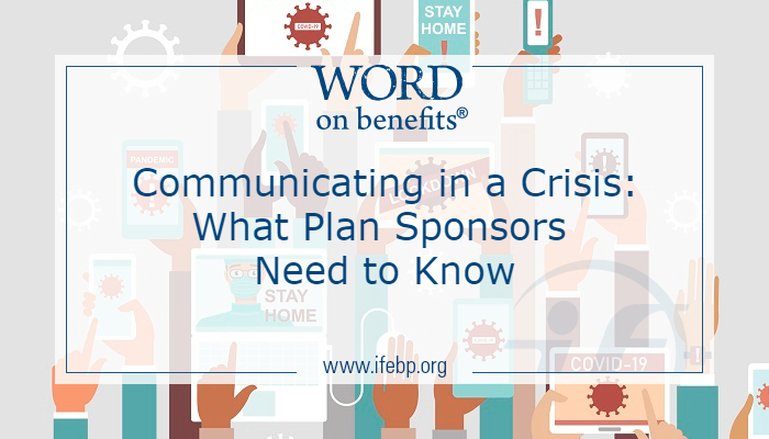 Communicating in a Crisis: What Plan Sponsors Need to Know