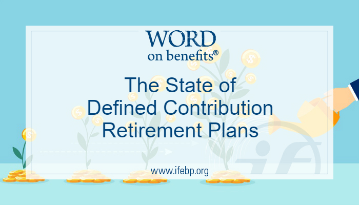 The State of Defined Contribution Retirement Plans