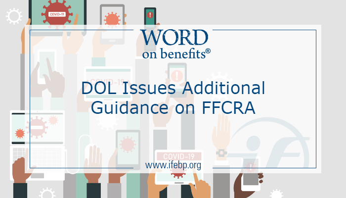 DOL Issues Additional Guidance on FFCRA