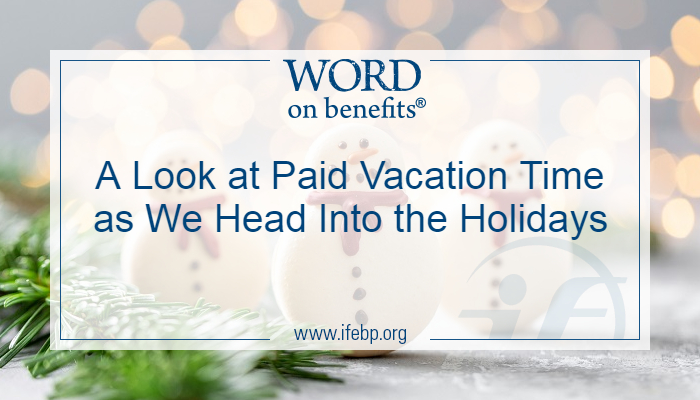A Look at Paid Vacation Time as We Head Into the Holidays